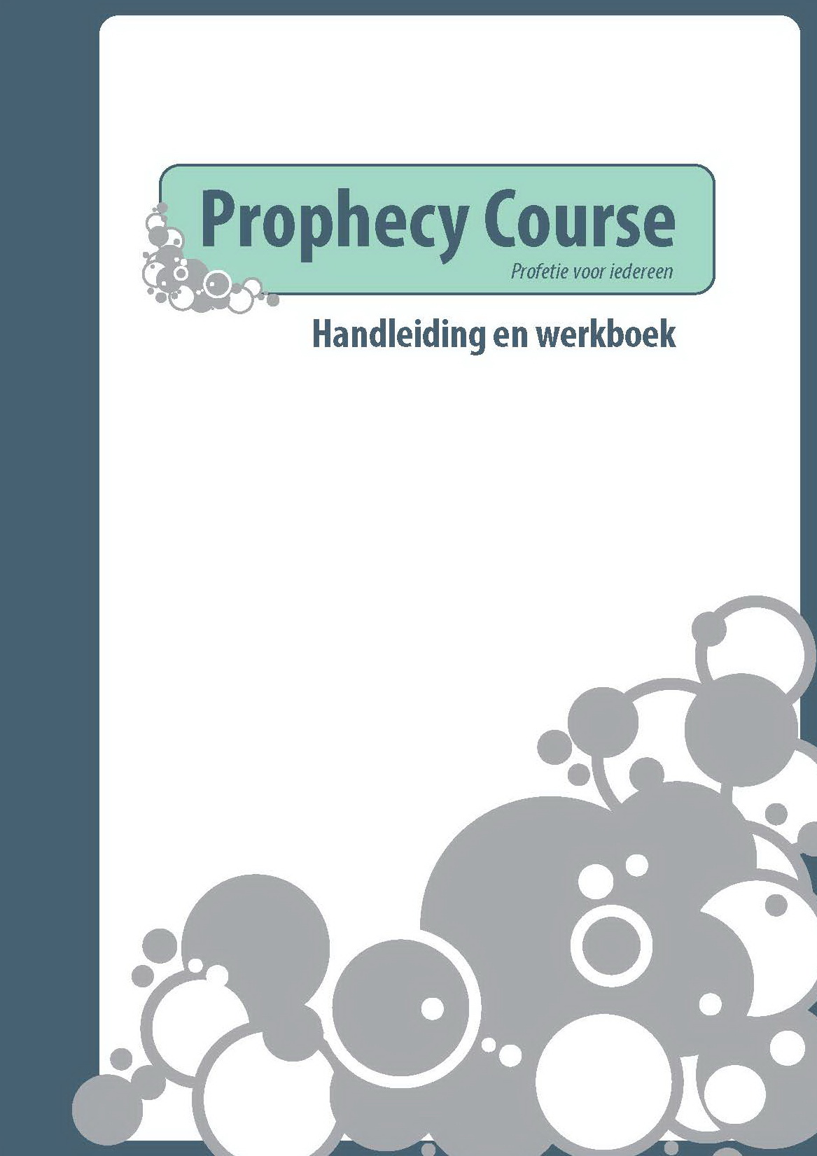 Prophecy Course (leiders)